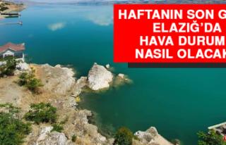 10 Ekim'de Elazığ'da Hava Durumu Nasıl Olacak?