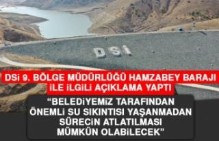DSİ 9. Bölge Müdürlüğü Hamzabey Barajı İle...