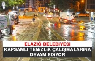 Elazığ Belediyesi Kapsamlı Temizlik Çalışmalarına...