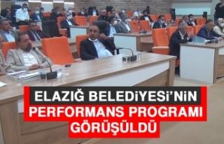 Elazığ Belediyesi'nin Performans Programı Görüşüldü