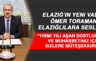 Elazığ'ın Yeni Valisi Ömer Toraman'dan İlk...