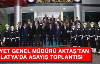 Emniyet Genel Müdürü Aktaş'tan Malatya'da...