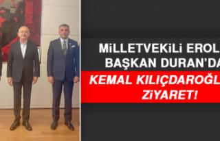 Milletvekili Erol ve Başkan Duran'dan, Kemal Kılıçdaroğlu'na...