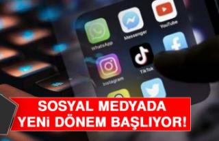 Sosyal Medyada Yeni Dönem Başlıyor!