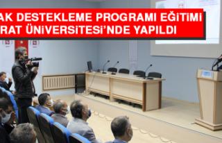 TÜBİTAK Destekleme Programı Eğitimi, Fırat Üniversitesi'nde...