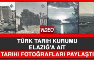 Türk Tarih Kurumu Elazığ'a Ait Tarihi Fotoğrafları...