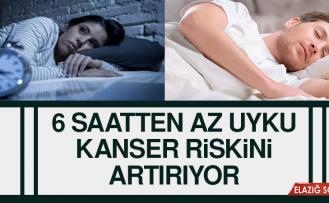 6 Saatten Az Uyku Kanser Riskini Artırıyor