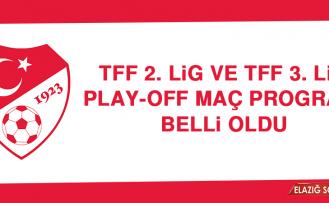 TFF 2. Lig ve TFF 3. Lig Play-Off Maç Programı Belli Oldu