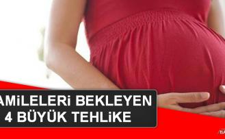 Hamileleri Bekleyen 4 Büyük Tehlike