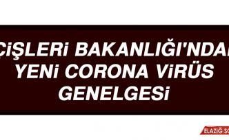 İçişleri Bakanlığı'ndan Yeni Corona Virüs Genelgesi
