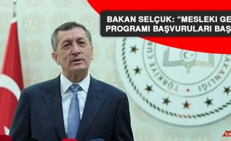 """Bakan Selçuk: """"Mesleki gelişim programı başvuruları başladı"""""""