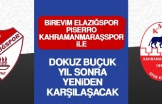 B.Elazığspor-P.Kahramanmaraşspor; 9,5 Yıl Sonra Yeniden