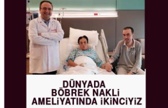 Dünyada Böbrek Nakli Ameliyatında İkinciyiz
