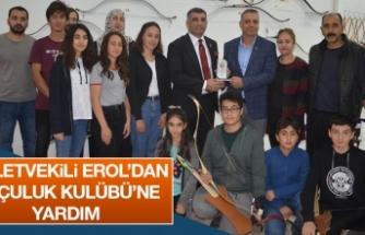 Milletvekili Erol'dan Okçular Kulübü'ne Yardım