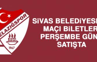 Sivas Belediyespor Maçı Biletleri Perşembe Günü Satışta