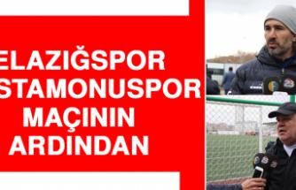 Elazığspor- Kastamonuspor Maçının Ardından