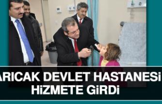 Arıcak Devlet Hastanesi Hizmete Girdi