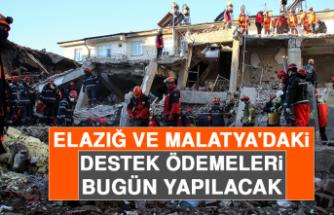 Elazığ ve Malatya'daki Destek Ödemeleri Bugün Yapılacak