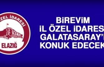 Birevim İl Özel İdaresi Galatasaray'ı Konuk Edecek