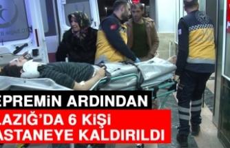 Depremin Ardından Elazığ'da 6 Kişi Hastaneye Kaldırıldı!