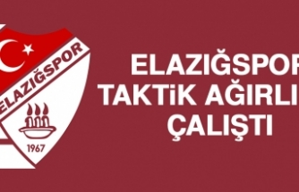 Elazığspor, Taktik Ağırlıklı Çalıştı