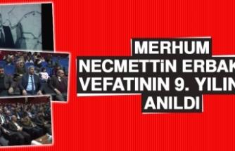 Merhum Necmettin Erbakan Vefatının 9. Yılında Anıldı
