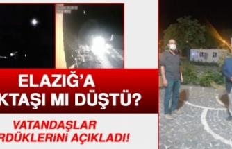 Elazığ'a Göktaşı mı Düştü?