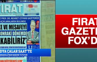 Fırat Gazetesi, FOX'da