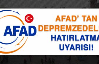 AFAD' tan Depremzedelere Hatırlatma Uyarısı!