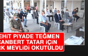 Şehit Piyade Teğmen Canbert Tatar İçin Kırk Mevlidi Okutuldu