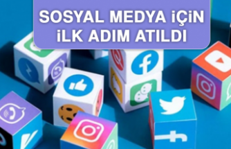 Sosyal Medya İçin İlk Adım Atıldı