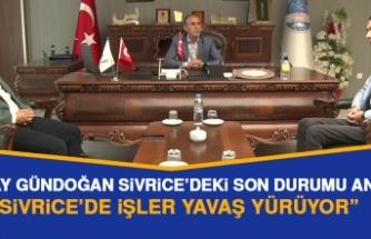 Turgay Gündoğan, Sivrice'deki Son Durumu Anlattı