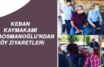 Keban Kaymakamı Karaosmanoğlu'ndan Köy Ziyaretleri