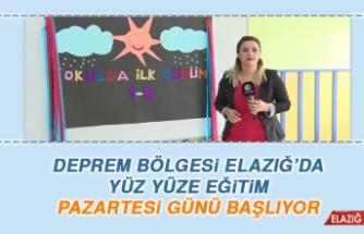 Deprem Bölgesi Elazığ'da Yüz Yüze Eğitim Pazartesi Günü Başlıyor