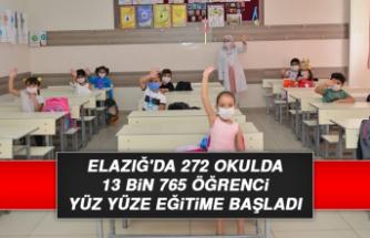 Elazığ'da 272 Okulda 13 Bin 765 Öğrenci Yüz Yüze Eğitime Başladı