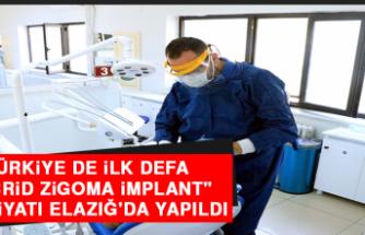 """Türkiye De İlk Defa """"Hibrid Zigoma İmplant"""" Ameliyatı Elazığ'da Yapıldı"""