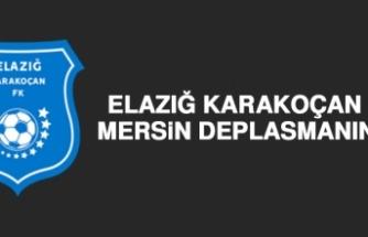 Elazığ Karakoçan FK, Mersin Deplasmanında