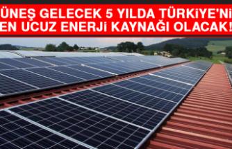 Güneş, Gelecek 5 Yılda Türkiye'nin En Ucuz Enerji Kaynağı Olacak