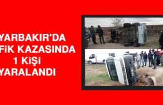 Diyarbakır'da Trafik Kazasında 1 Kişi Yaralandı