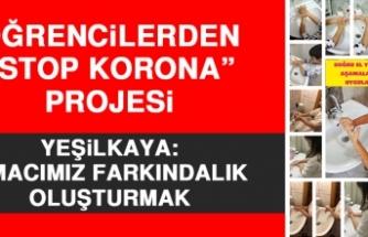 """Öğrencilerden """"Stop Korona"""" Projesi"""
