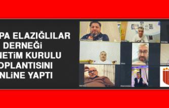 Avrupa Elazığlılar Derneği Yönetim Kurulu Toplantısını Online Yaptı