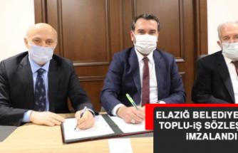 Elazığ Belediyesinde Toplu-İş Sözleşmesi İmzalandı