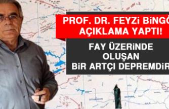 Prof. Dr. Bingöl: Artçı Deprem