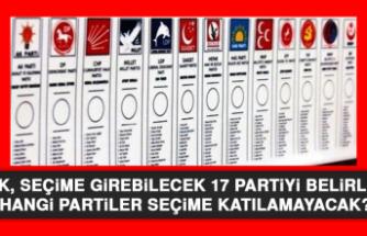 YSK, Seçime Girebilecek 17 Partiyi Belirledi