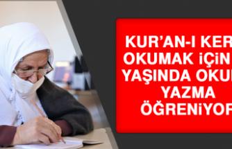 Kur'an-I Kerim Okumak İçin 70 Yaşında Okuma Yazma Öğreniyor