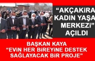 """""""Akçakiraz Kadın Yaşam Merkezi"""" Açıldı"""