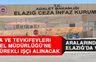 Ceza ve Tevkifevleri Genel Müdürlüğü'ne 58 Sürekli İşçi Alınacak Aralarında Elazığ'da Var