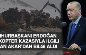 Cumhurbaşkanı Erdoğan, Bakan Akar'dan Kazayla İlgili Bilgi Aldı