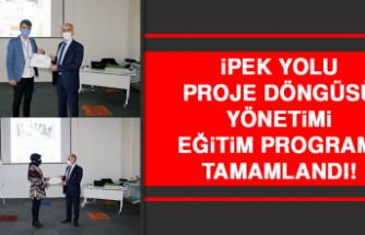 İpek Yolu Proje Döngüsü Yönetimi Eğitim Programı Tamamlandı