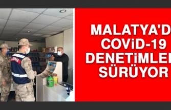 Malatya'da Covid-19 Denetimleri Sürüyor